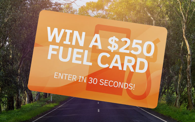 Win a $250 fuel card - enter in 30 seconds!
