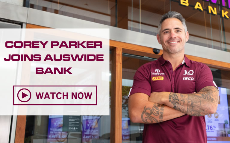 Maroons Legend, Corey Parker joined Auswide Bank